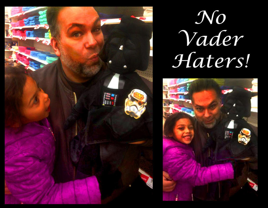 Dont Be a Vader Hater by darkriddle1