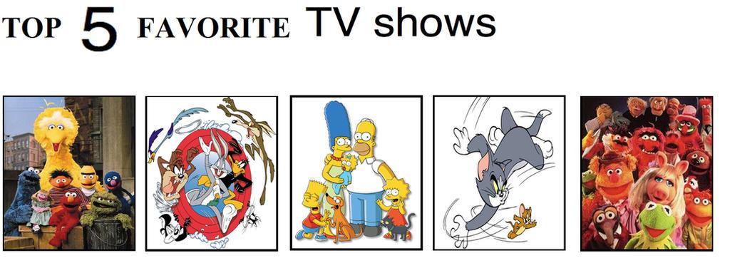 Top Five Favorite TV shows by brazilianferalcat