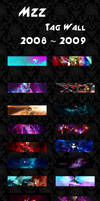 Tag Wall 2008 - 2009