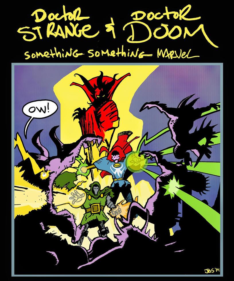Doctor Strange and Doctor Doom covered by JBinks