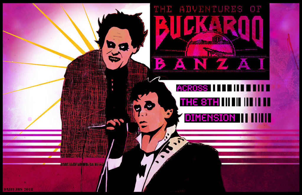 Buckaroo Banzai promo poster by Danny XIII and Me by JBinks