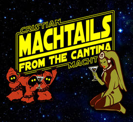 Machtails from the Cantina