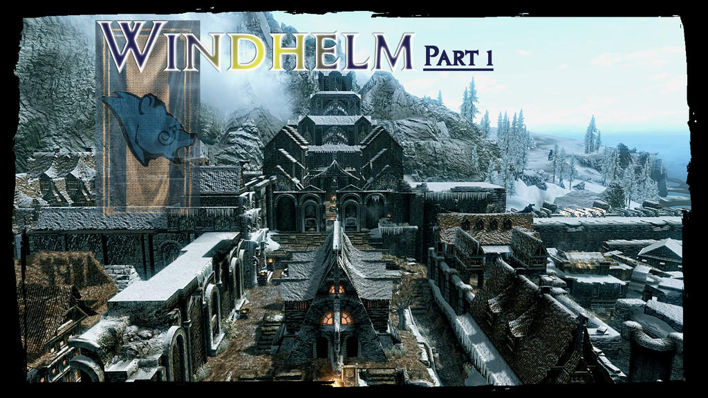 Windfhelm part1 by CRMO