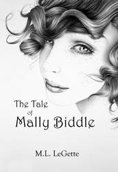 The Tale of Mally Biddle by IleanaHunter