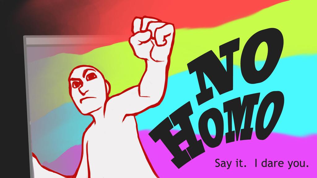 No Homo by Wanderer001