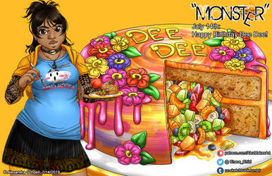 ''Monster'' - Happy Birthday Dee Dee! 2019