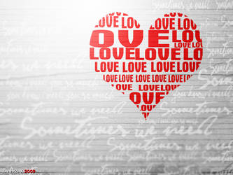 Sometimes we need LOVE