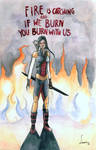 If we burn you burn with us