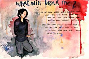 What will break me? by EowynLaurelin