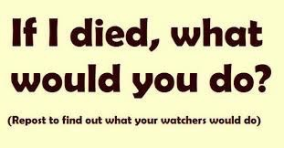 What if I died... by JawsandGumballFan24