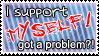 I support myself by Senkou