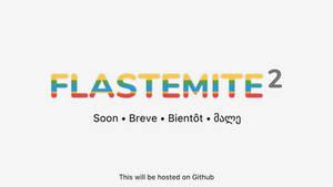 Flastemite 2