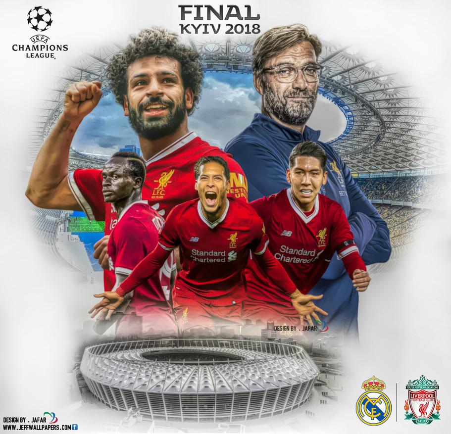 LIVERPOOL FC CHAMPIONS LEAGUE FINAL 2018 By Jafarjeef On