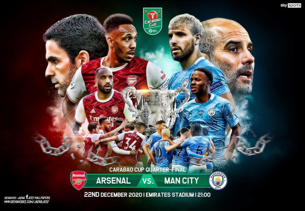 Arsenal Vs Man City Carabao Cup Quarter Final By Jafarjeef On Deviantart