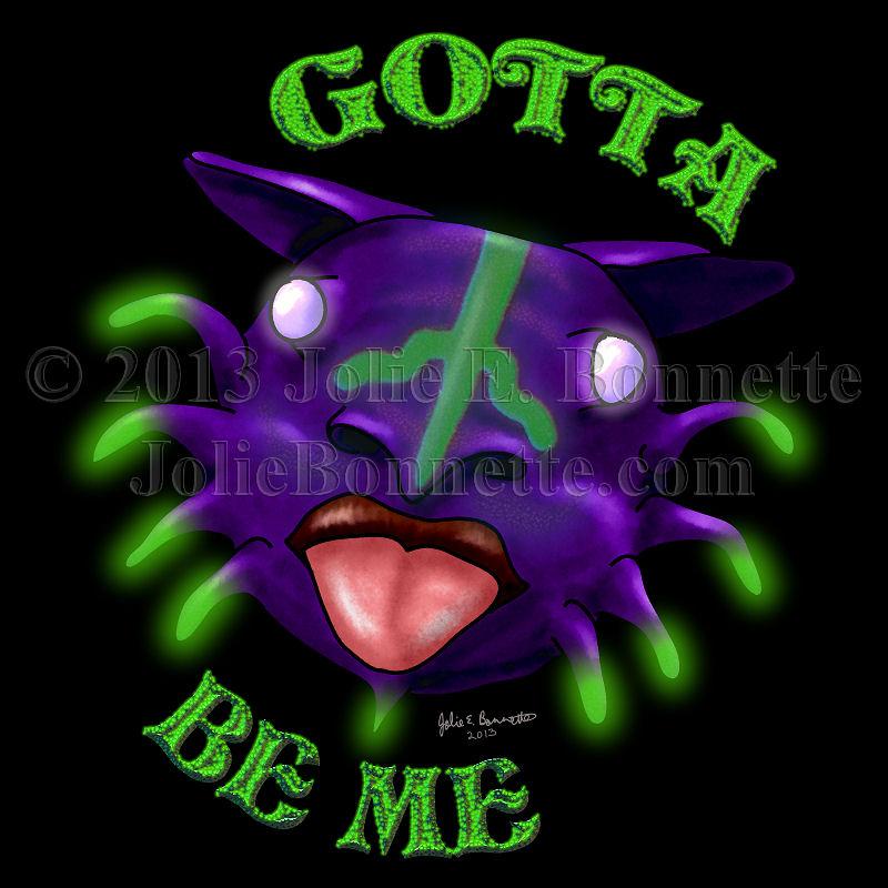 Gotta Be Me by JolieBonnetteArt