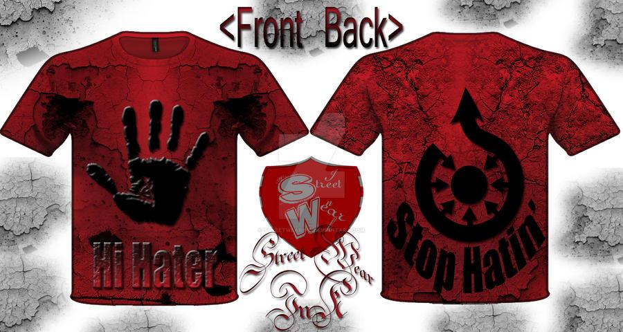 hi hater stop hatin' T-shirt designed streetwear by StreetWearinc