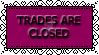 Trades Are Closed Stamp by WingsUnchained