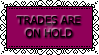 Trades Are On Hold Stamp by WingsUnchained