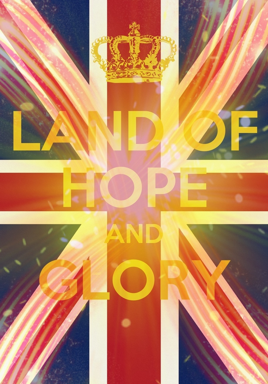 land_of_hope_and_glory_poster_by_will_of_the_spurr-d5tk6u4.jpg