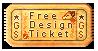 Free Design Ticket by griffsnuff