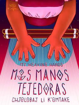 Mis Manos Tejedoras Official Poster