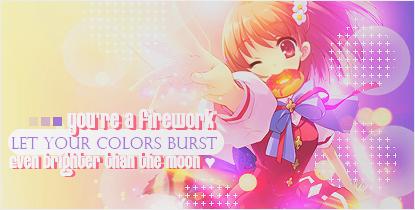 Firma: You are a Firework by jazyuzumaki