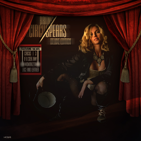 Britney Spears Circus Deluxe Edition by MigsLins onBritney Spears Circus Deluxe Edition