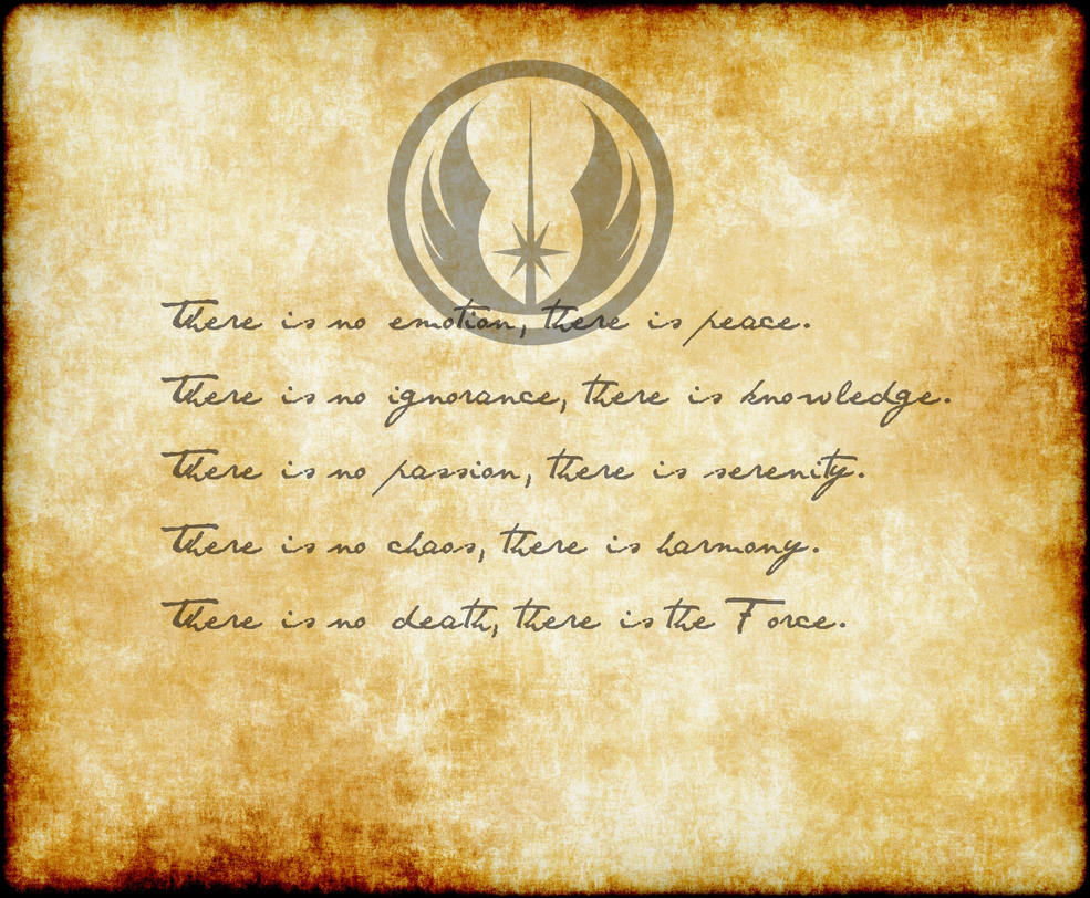 The Jedi code by Phoenix--Senpai on DeviantArt