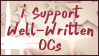 I Support Well-Written OCs Stamp by RiskyPaper