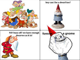 FOREVER ALONE, FOREVER A GNOME