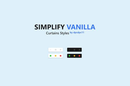 Simplify Vanilla - Curtains Styles