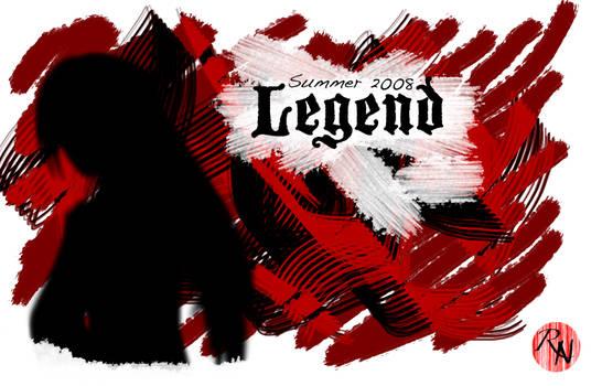 Legend -- Summer 2008