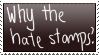 Why the hate stamps? by LoVe-3N
