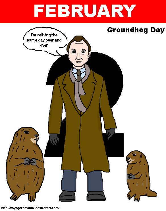 Stuck on Groundhog Day by VoyagerHawk87