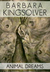 Barbara Kingsolver Book Cover: Animal Dreams