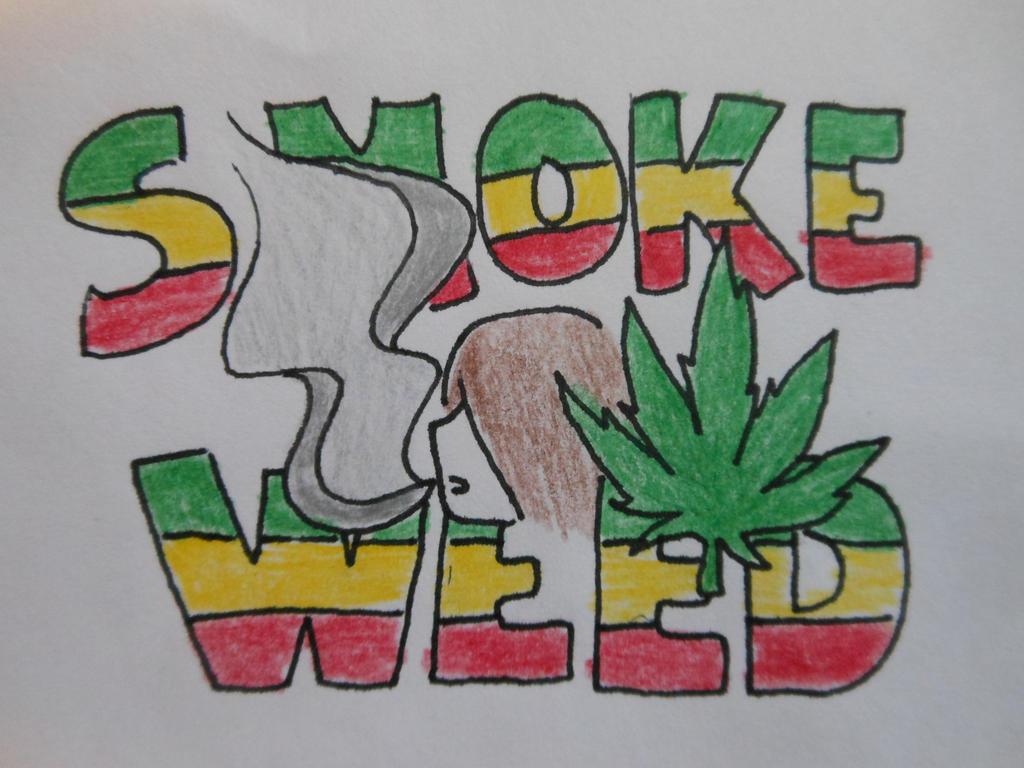 Smoke Weed by BrinaMonster on DeviantArt