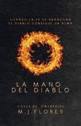 La Mano del Diablo. by GwenPride