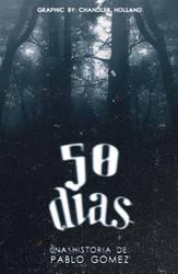 50 Dias - Wattpad Cover. by GwenPride