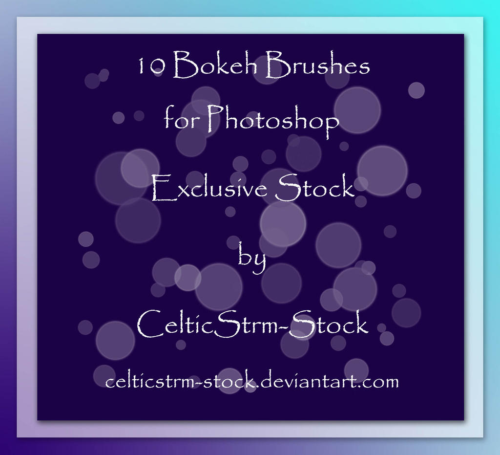 Bokeh Brushes Exclusive by CelticStrm-Stock by CelticStrm-Stock