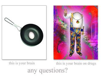 Your Brain On Drugs by digitaltwist