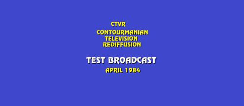 CTVR (Contourmania) Test Broadcast (1984)