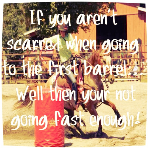 Barrel racing quotes pictures
