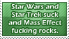 Star Wars and Star Trek suck by 5oulCore