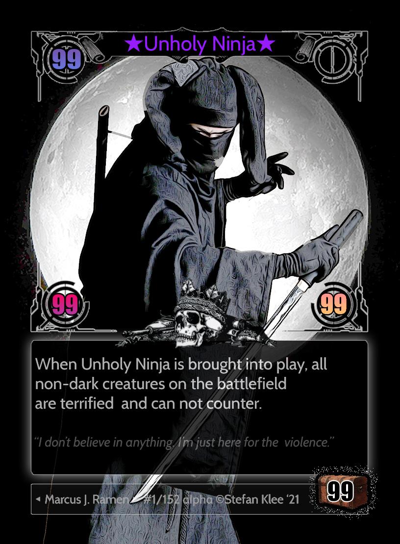 Unholy Ninja