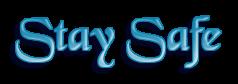 Stay Safe Logo by Doll-Ladi