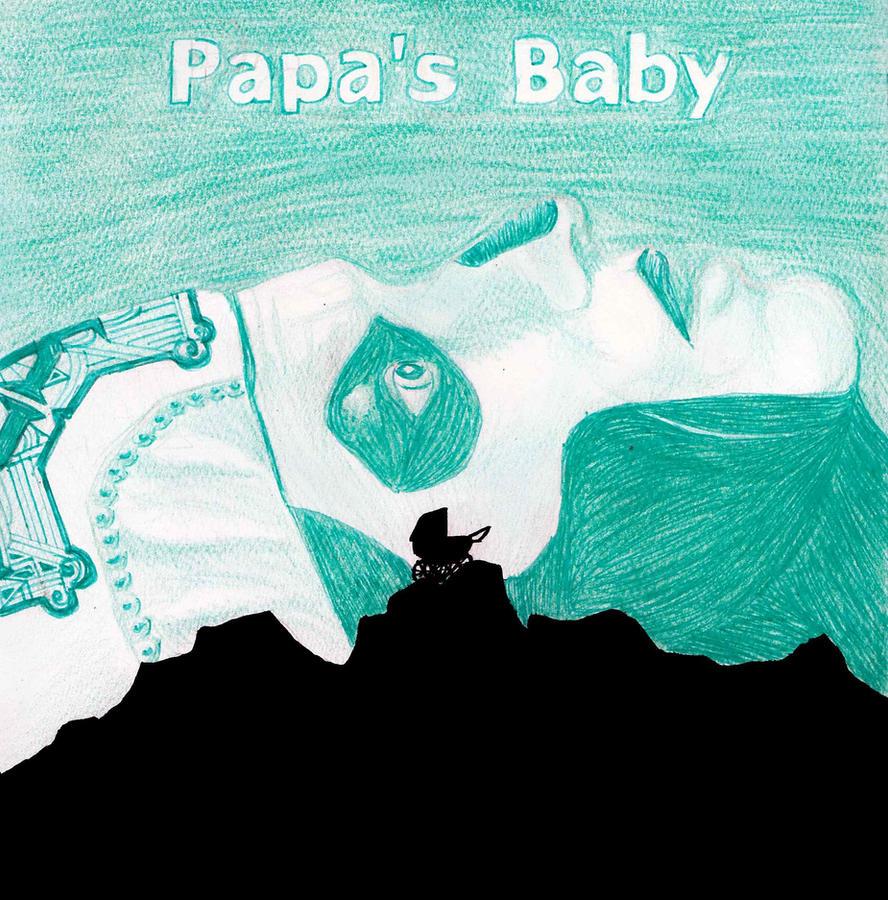 Papa's Baby by BioGhost50
