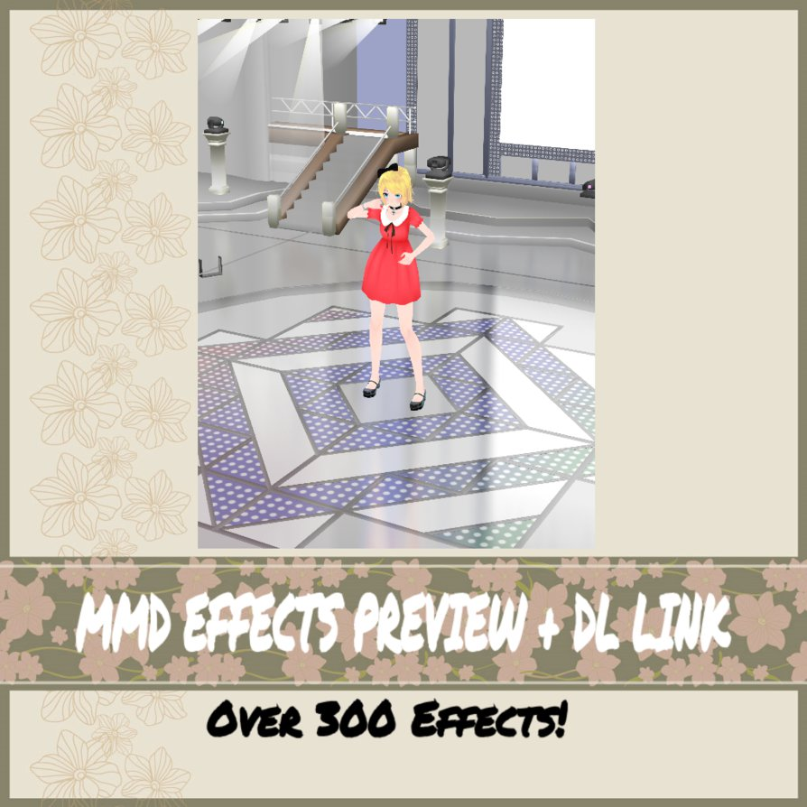 Mmd Effects Preview Dl Link Actual Over 300 By