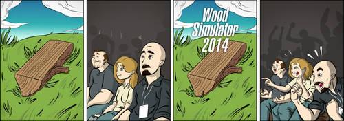 181 - Wood Simulator by achaziel