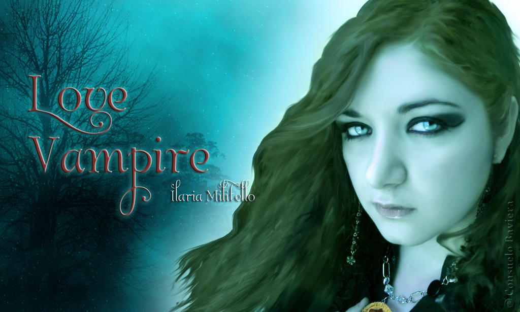 Love Vampire by ilregnomagicodiarwen