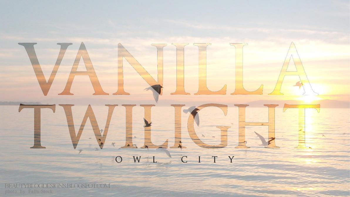 Vanilla Twilight Owl City by beautydesignstudios